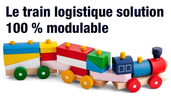 le train logistique, un materiel 100% modulable