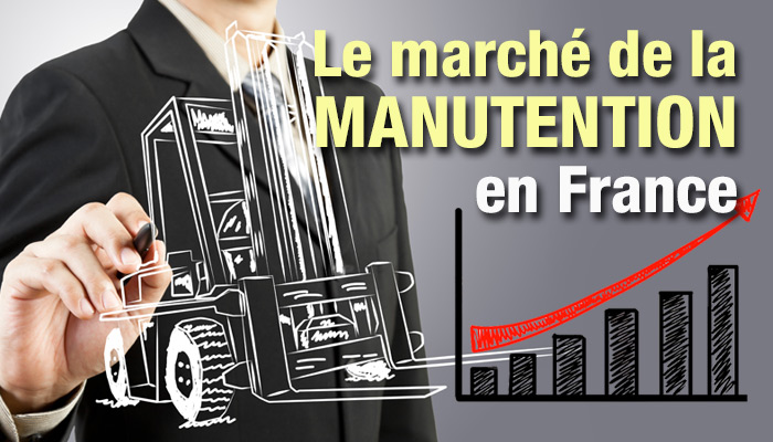 le marché de la manutention en France